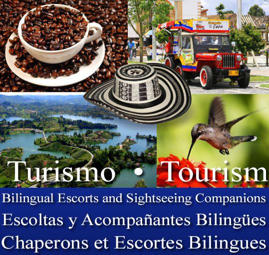 Turismo Colombia - Tourism Colombia - Bilingual Escorts and Sightseeing Companions - Escoltas y Acompañantes Bilingües - Chaperons et Escortes Bilingues